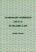 Temporary Marriage in Islamic Law (Mut'a)